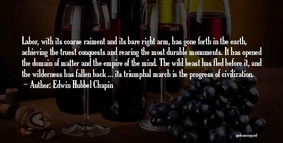 March Forth Quotes By Edwin Hubbel Chapin