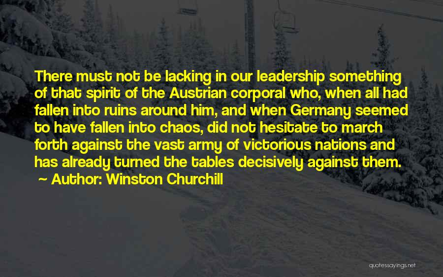 March Forth Quotes By Winston Churchill
