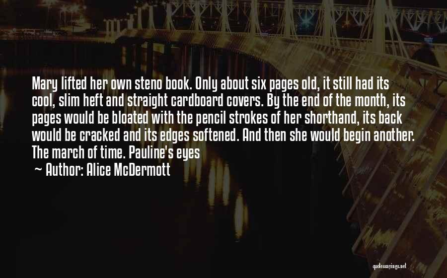 March Month Quotes By Alice McDermott