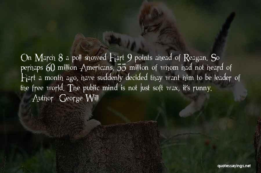 March Month Quotes By George Will