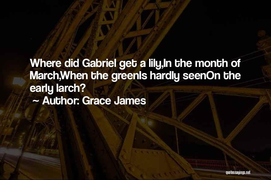 March Month Quotes By Grace James