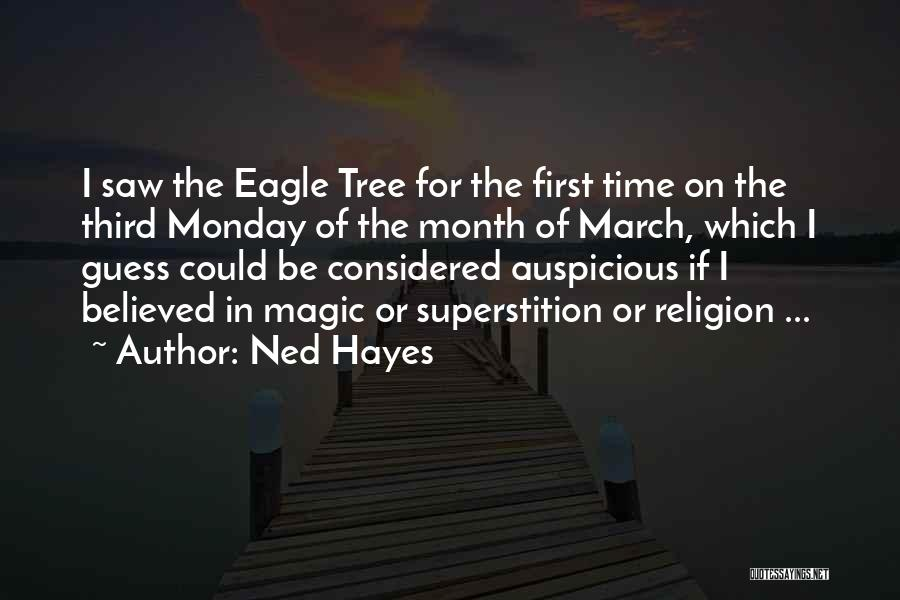 March Month Quotes By Ned Hayes