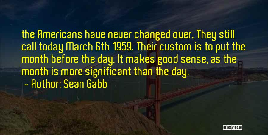 March Month Quotes By Sean Gabb
