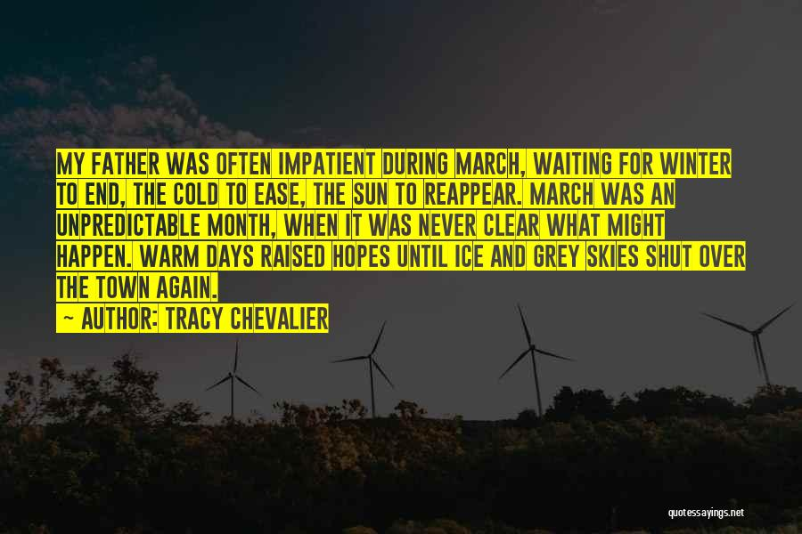 March Month Quotes By Tracy Chevalier