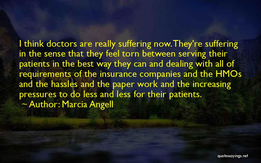 Marcia Angell Quotes 1559273