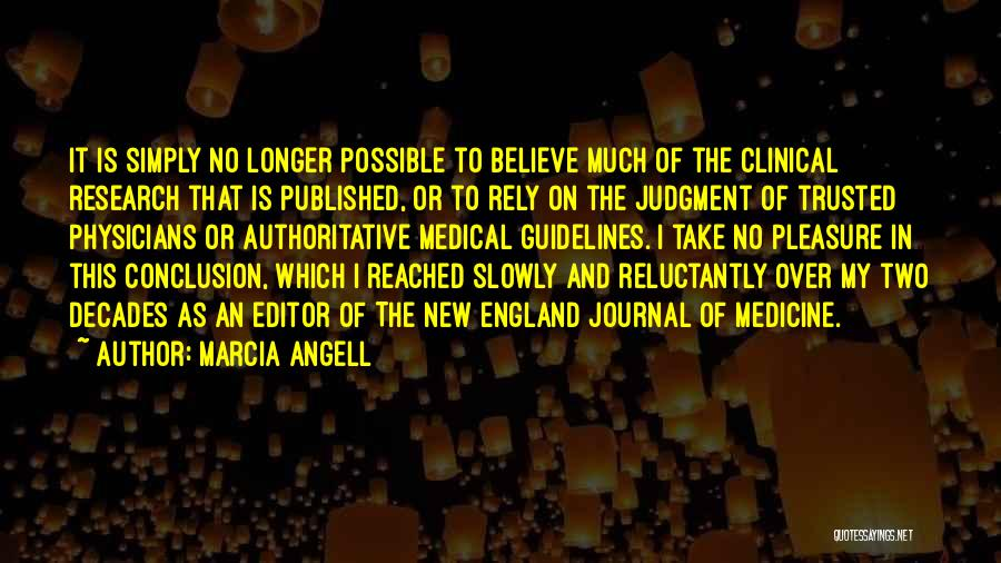 Marcia Angell Quotes 1581975