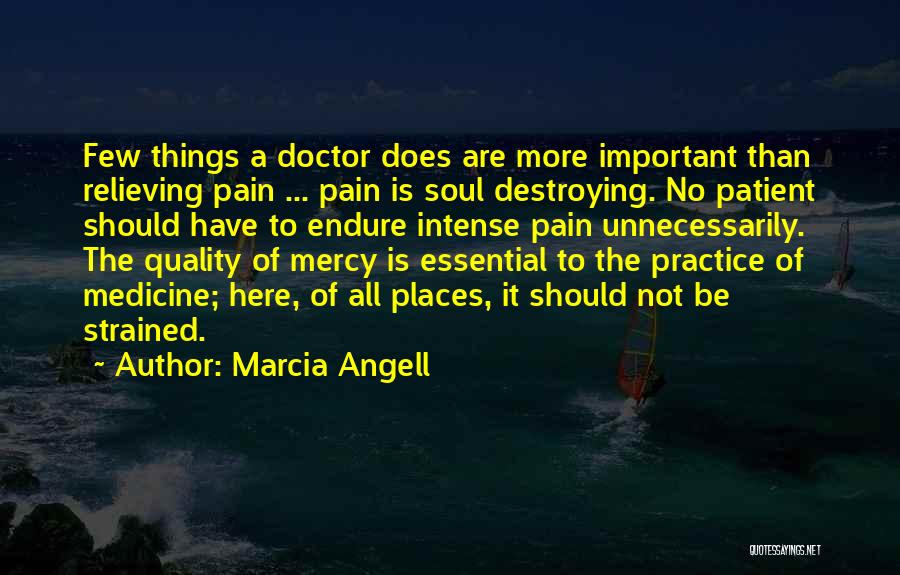 Marcia Angell Quotes 1705981