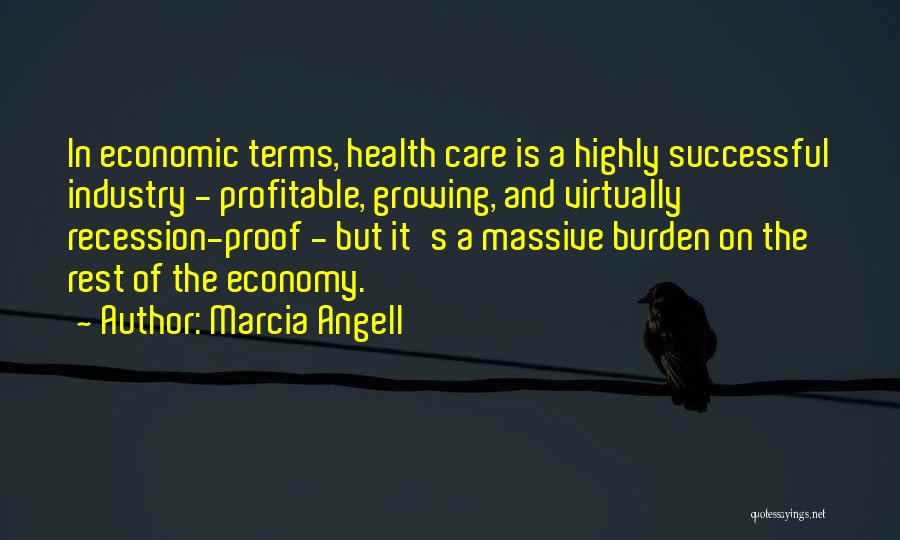 Marcia Angell Quotes 204215