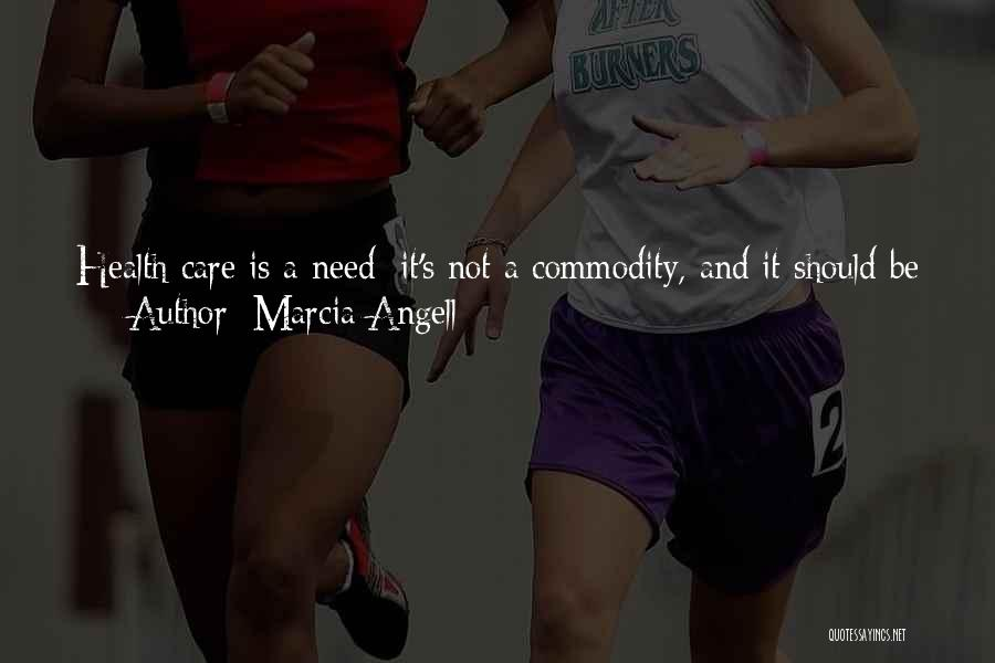 Marcia Angell Quotes 820490