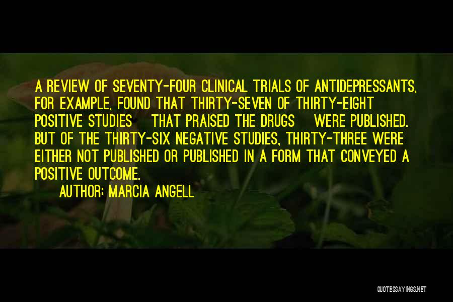 Marcia Angell Quotes 850949