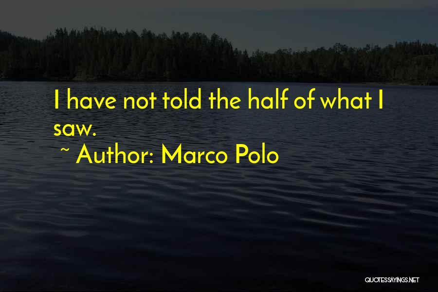 Marco Polo Quotes 1445243