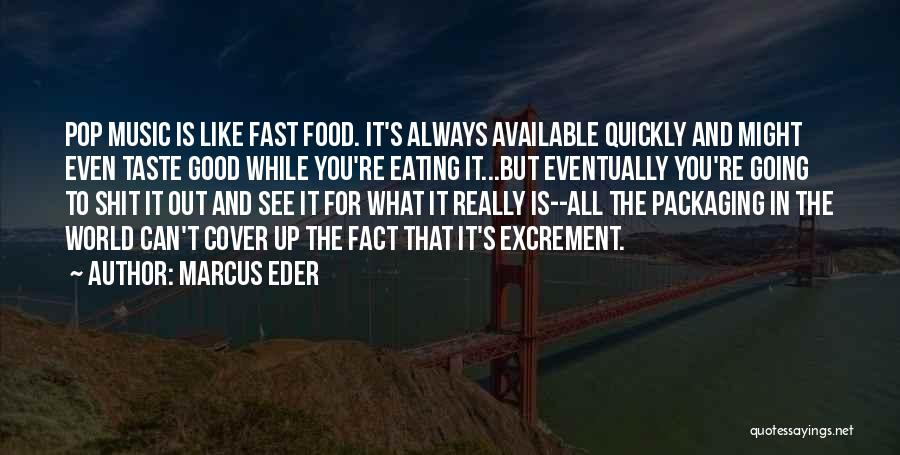 Marcus Eder Quotes 378477
