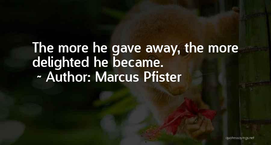 Marcus Pfister Quotes 2011080