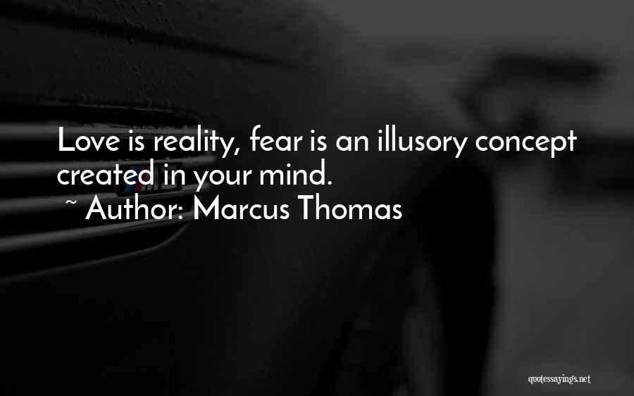Marcus Thomas Quotes 165897