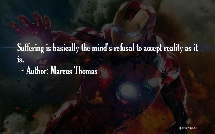 Marcus Thomas Quotes 341579