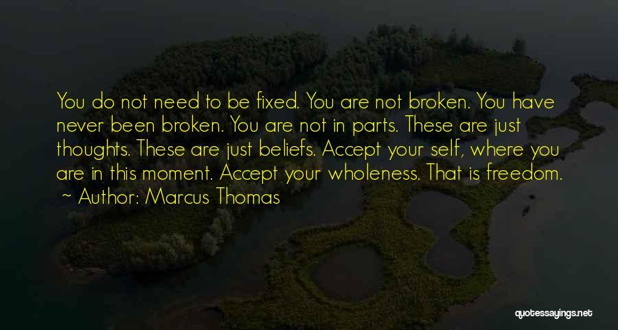 Marcus Thomas Quotes 607854