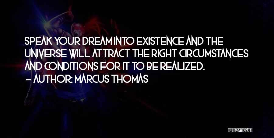 Marcus Thomas Quotes 763509