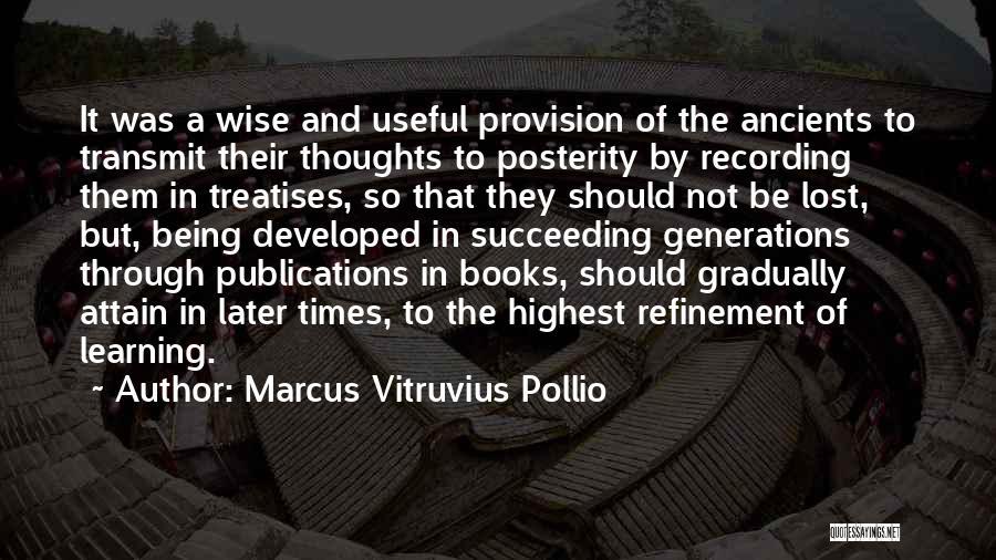 Marcus Vitruvius Pollio Quotes 1097542