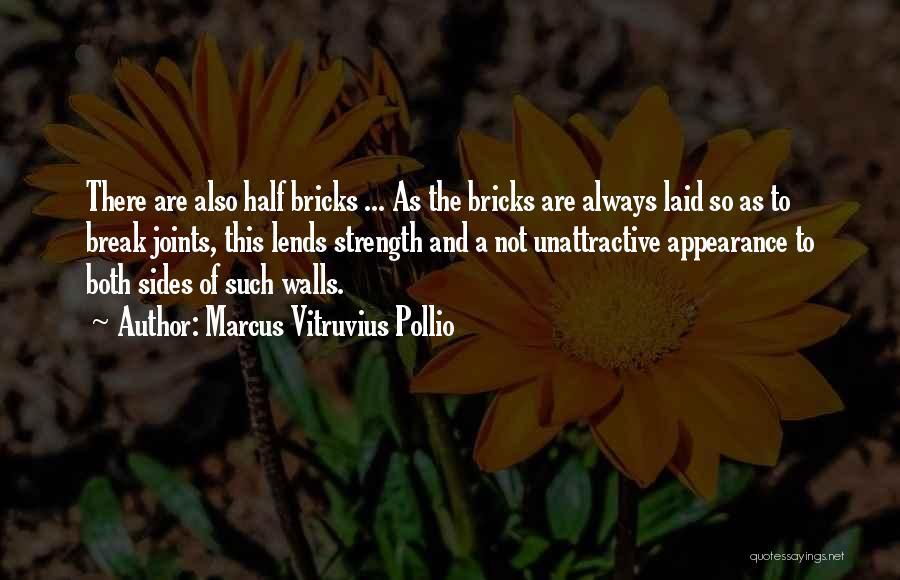 Marcus Vitruvius Pollio Quotes 1127550