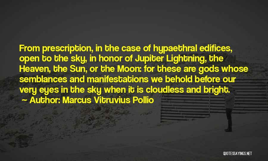 Marcus Vitruvius Pollio Quotes 1178633
