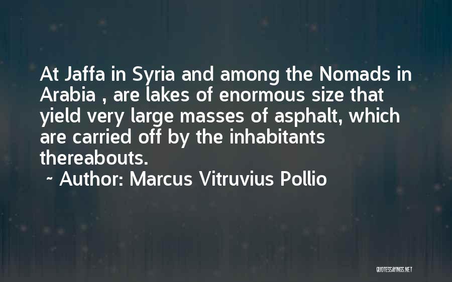 Marcus Vitruvius Pollio Quotes 1231770