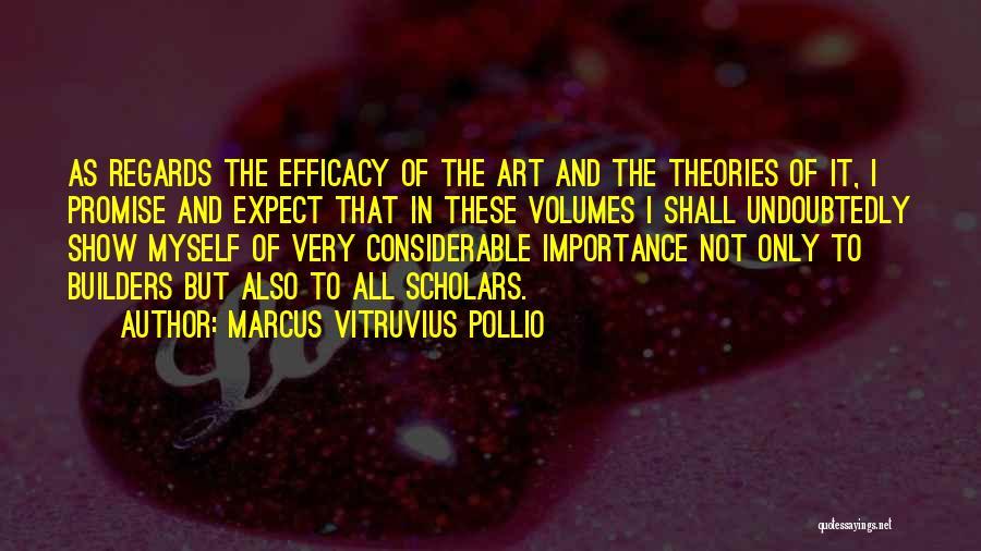 Marcus Vitruvius Pollio Quotes 1256259