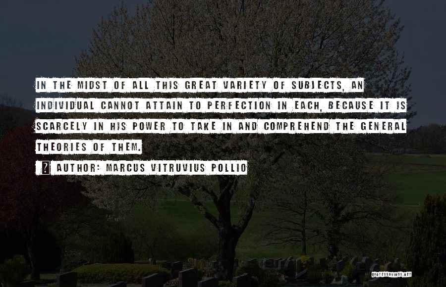 Marcus Vitruvius Pollio Quotes 1264392