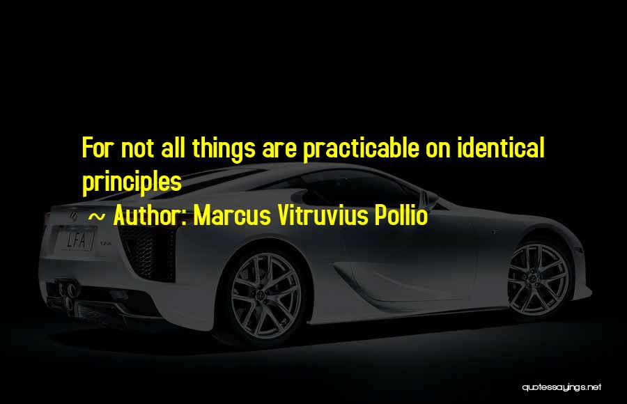 Marcus Vitruvius Pollio Quotes 1314189