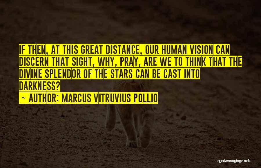 Marcus Vitruvius Pollio Quotes 1407921