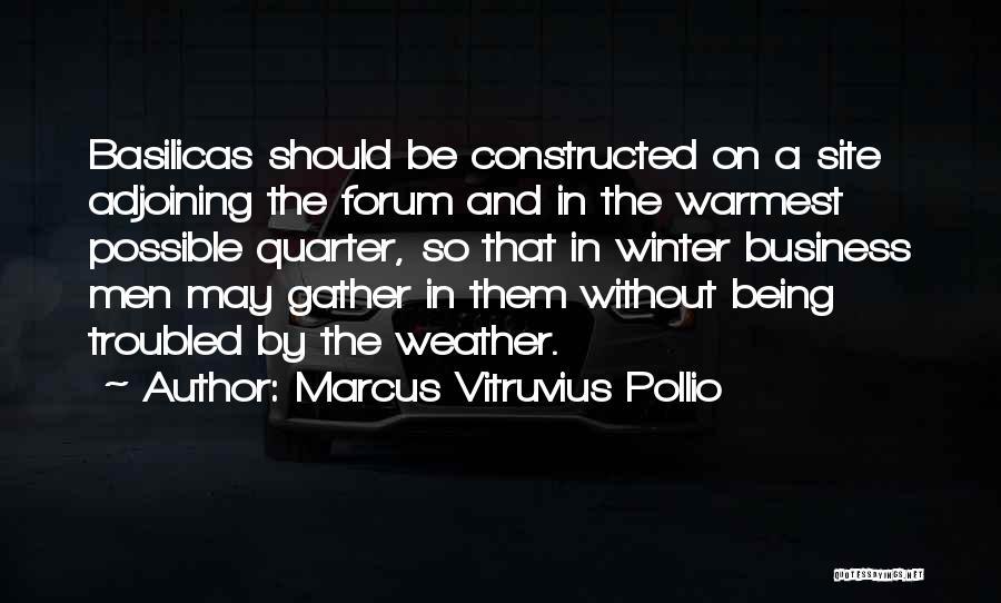 Marcus Vitruvius Pollio Quotes 1423074