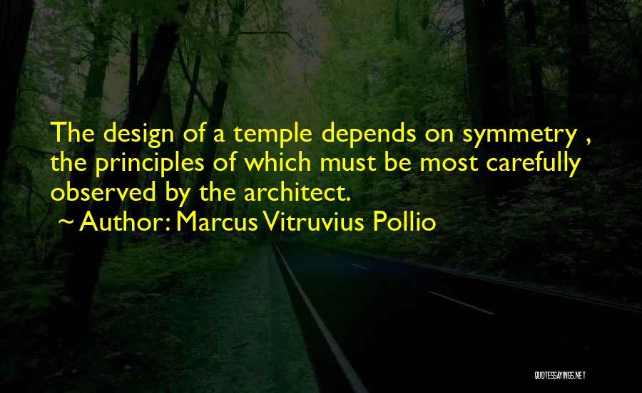 Marcus Vitruvius Pollio Quotes 1605277