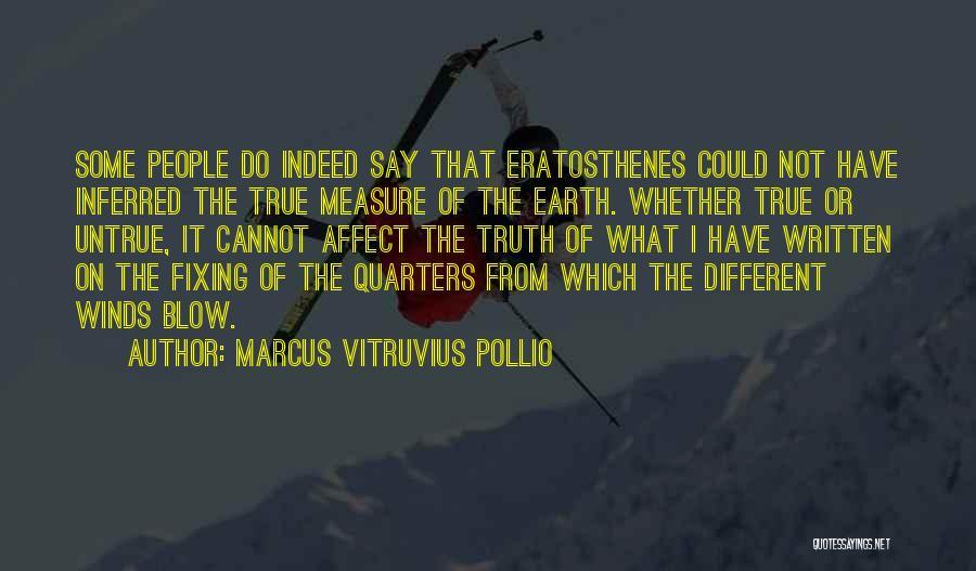 Marcus Vitruvius Pollio Quotes 166831