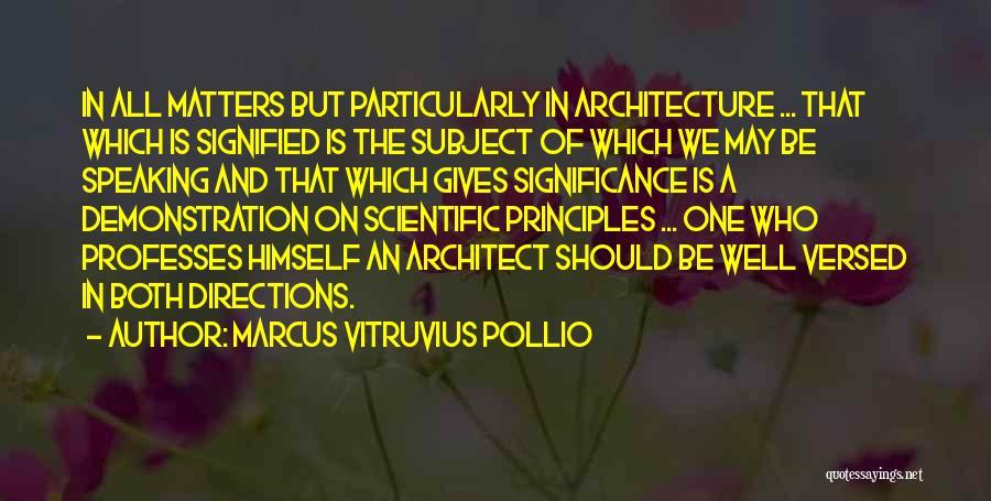 Marcus Vitruvius Pollio Quotes 1671579