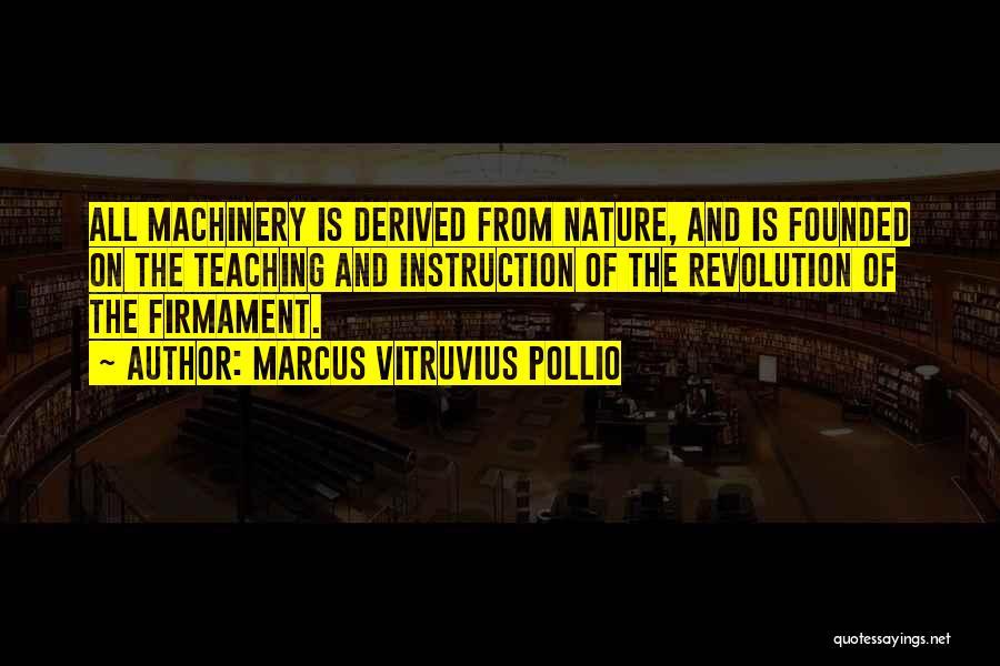 Marcus Vitruvius Pollio Quotes 2135401