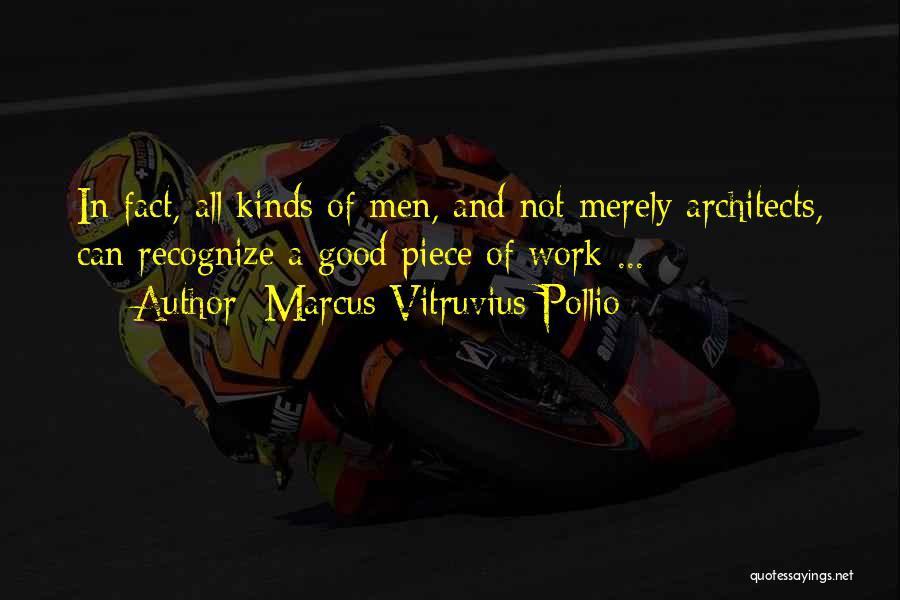 Marcus Vitruvius Pollio Quotes 2150187