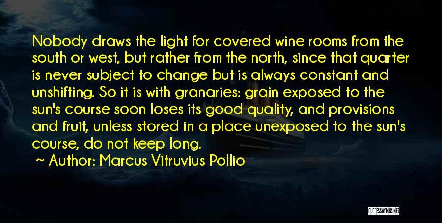 Marcus Vitruvius Pollio Quotes 2194941