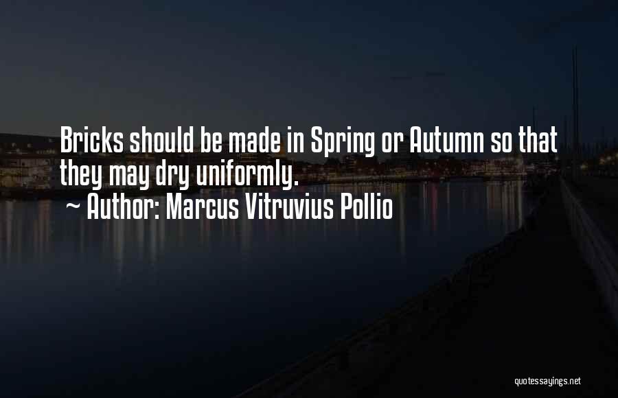 Marcus Vitruvius Pollio Quotes 236824