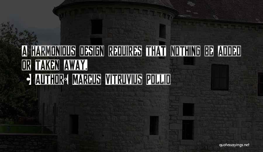 Marcus Vitruvius Pollio Quotes 324268