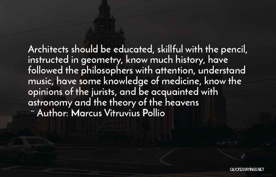 Marcus Vitruvius Pollio Quotes 373604