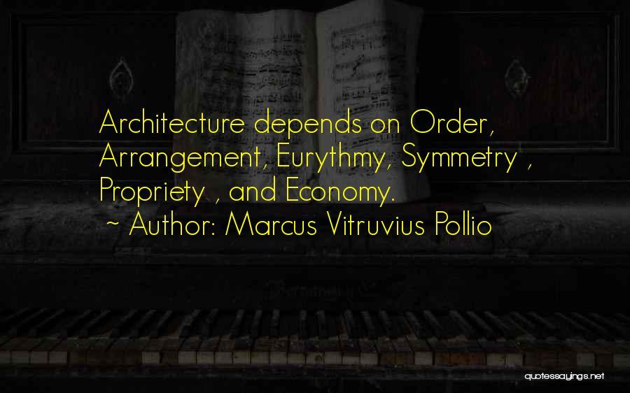 Marcus Vitruvius Pollio Quotes 495365