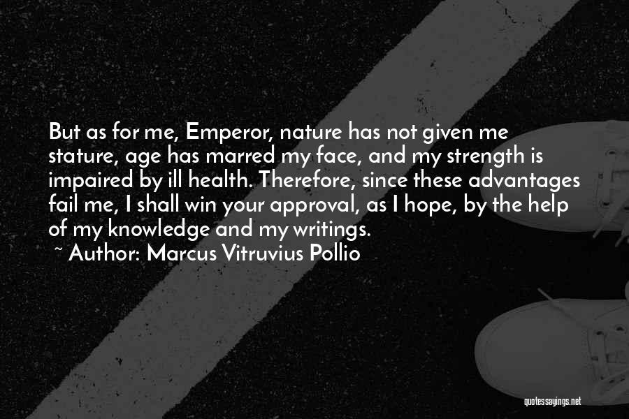 Marcus Vitruvius Pollio Quotes 566162