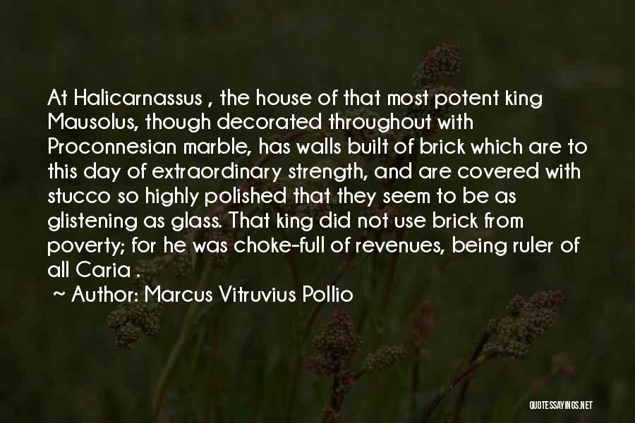 Marcus Vitruvius Pollio Quotes 623000
