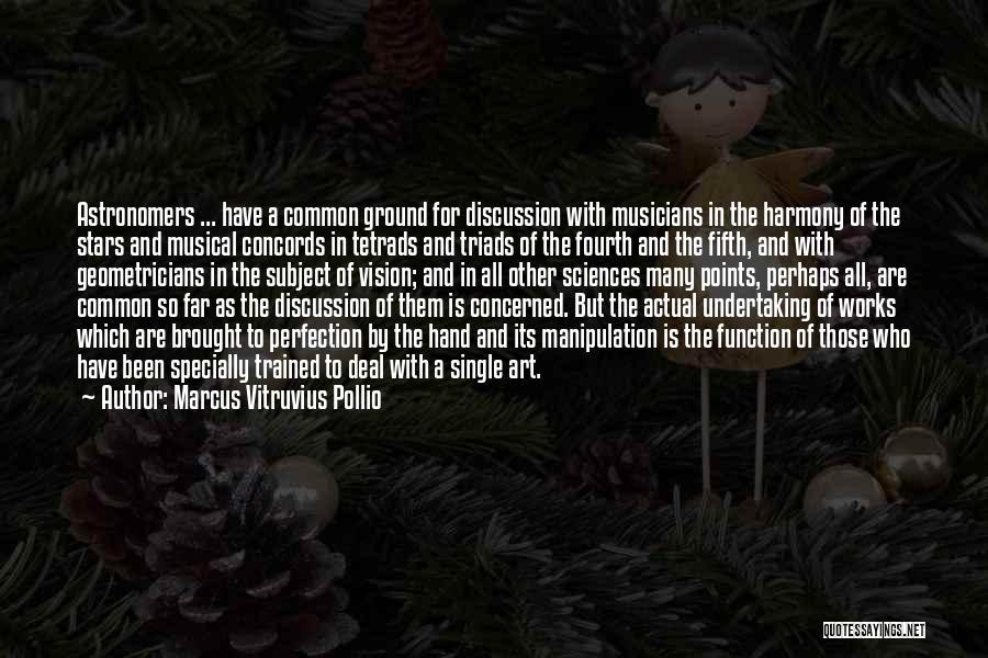 Marcus Vitruvius Pollio Quotes 671944