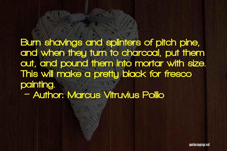 Marcus Vitruvius Pollio Quotes 898083