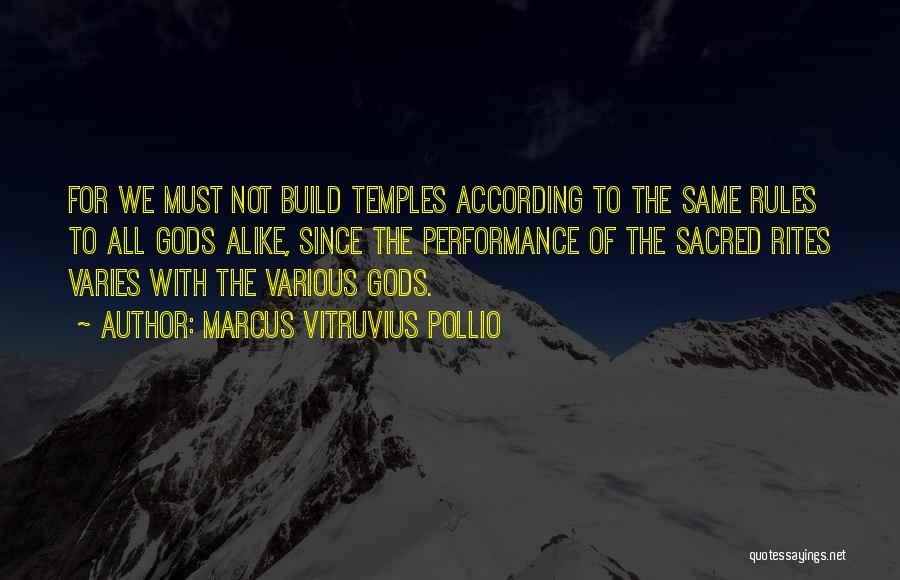 Marcus Vitruvius Pollio Quotes 916349