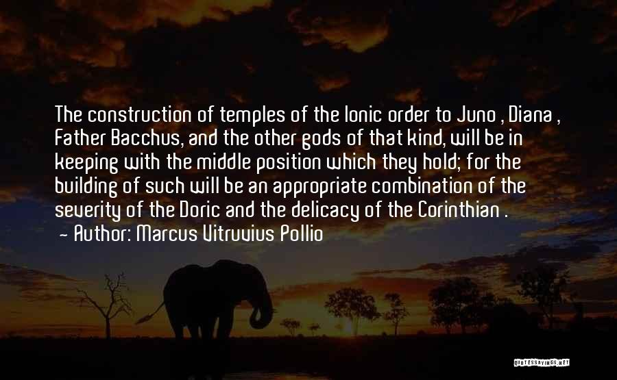 Marcus Vitruvius Pollio Quotes 942746