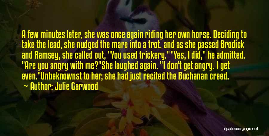 Mare Horse Quotes By Julie Garwood