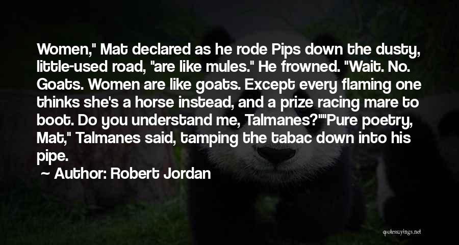 Mare Horse Quotes By Robert Jordan