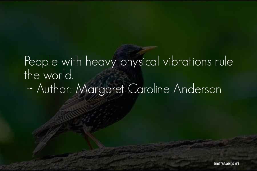 Margaret Caroline Anderson Quotes 1525045