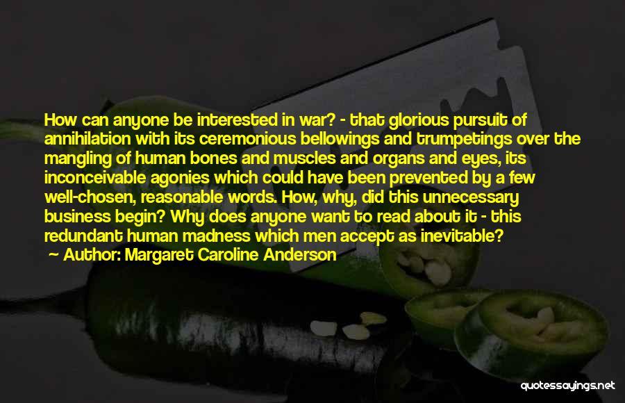 Margaret Caroline Anderson Quotes 2135964